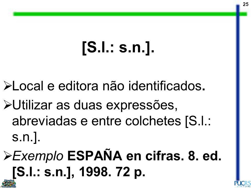 [S.l.: s.n.]. Local e editora não identificados.